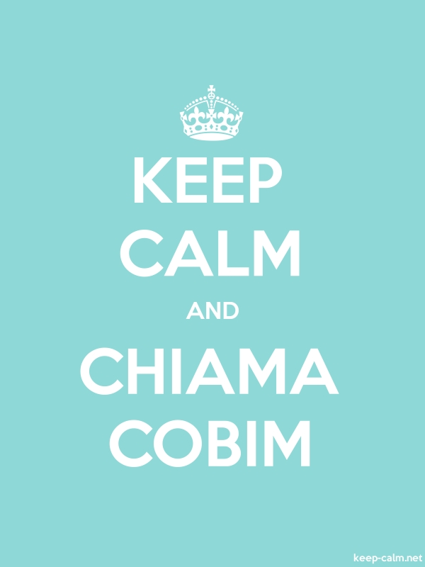 KEEP CALM AND CHIAMA COBIM - white/lightblue - Default (600x800)