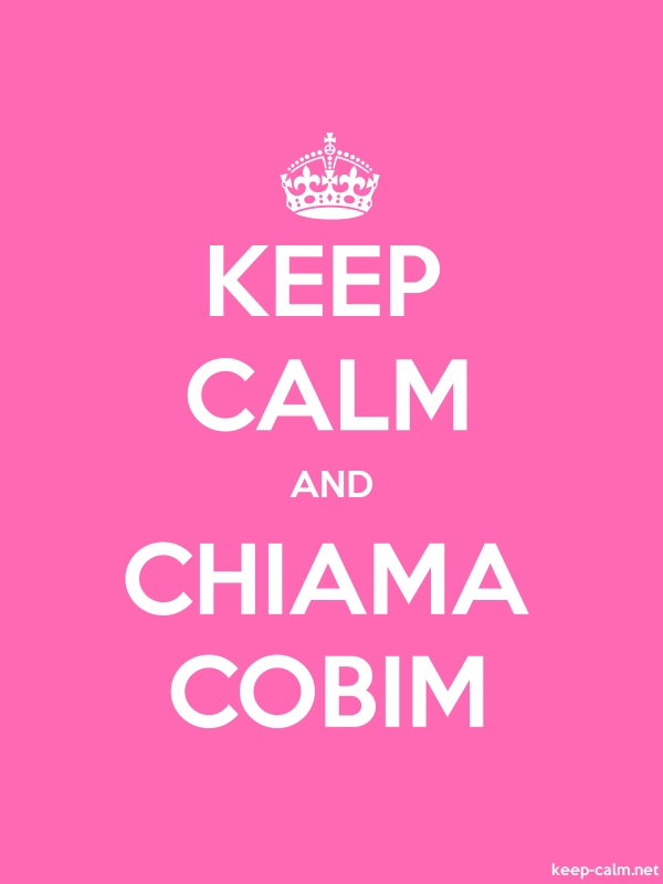 KEEP CALM AND CHIAMA COBIM - white/pink - Default (600x800)