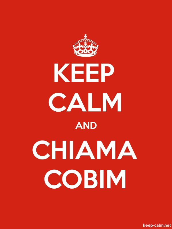 KEEP CALM AND CHIAMA COBIM - white/red - Default (600x800)