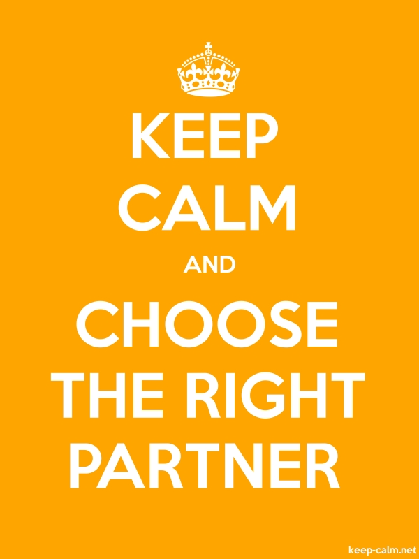 KEEP CALM AND CHOOSE THE RIGHT PARTNER - white/orange - Default (600x800)