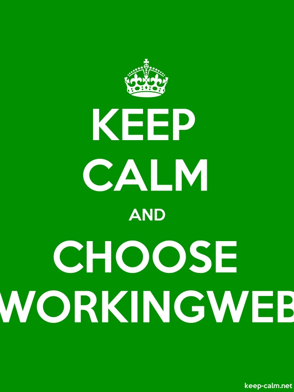 KEEP CALM AND CHOOSE WORKINGWEB - white/green - Default (600x800)