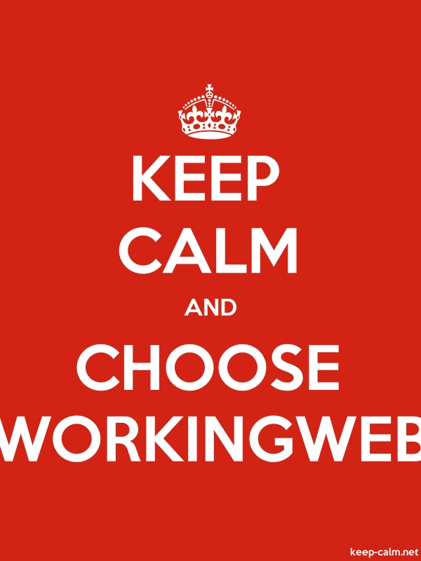 KEEP CALM AND CHOOSE WORKINGWEB - white/red - Default (600x800)