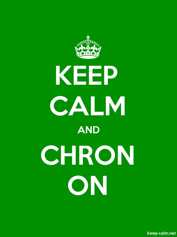 KEEP CALM AND CHRON ON - white/green - Default (600x800)