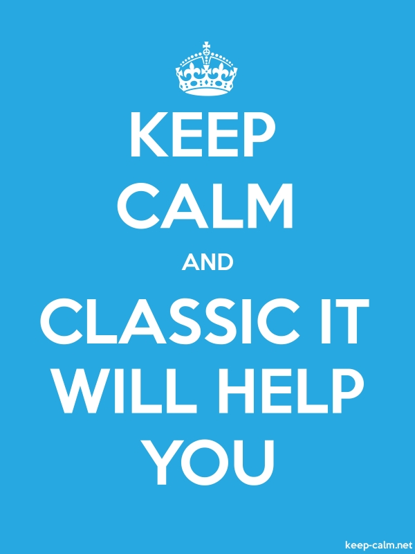 KEEP CALM AND CLASSIC IT WILL HELP YOU - white/blue - Default (600x800)