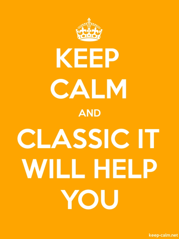 KEEP CALM AND CLASSIC IT WILL HELP YOU - white/orange - Default (600x800)