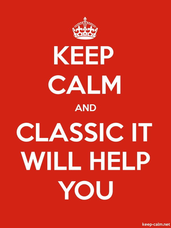 KEEP CALM AND CLASSIC IT WILL HELP YOU - white/red - Default (600x800)