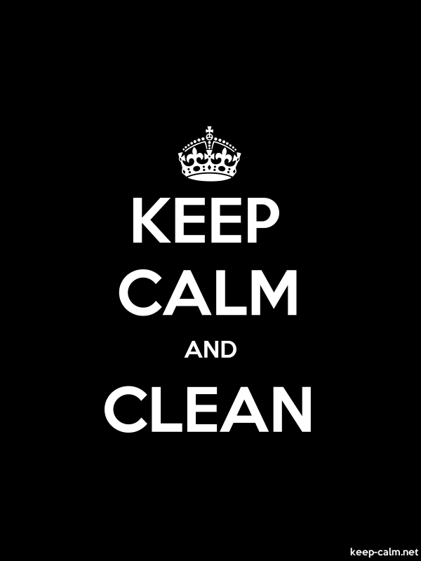 KEEP CALM AND CLEAN - white/black - Default (600x800)