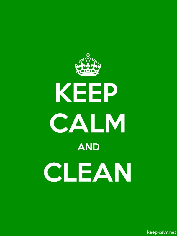 KEEP CALM AND CLEAN - white/green - Default (600x800)