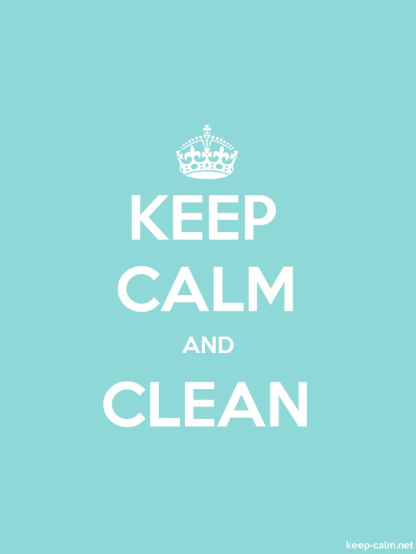 KEEP CALM AND CLEAN - white/lightblue - Default (600x800)