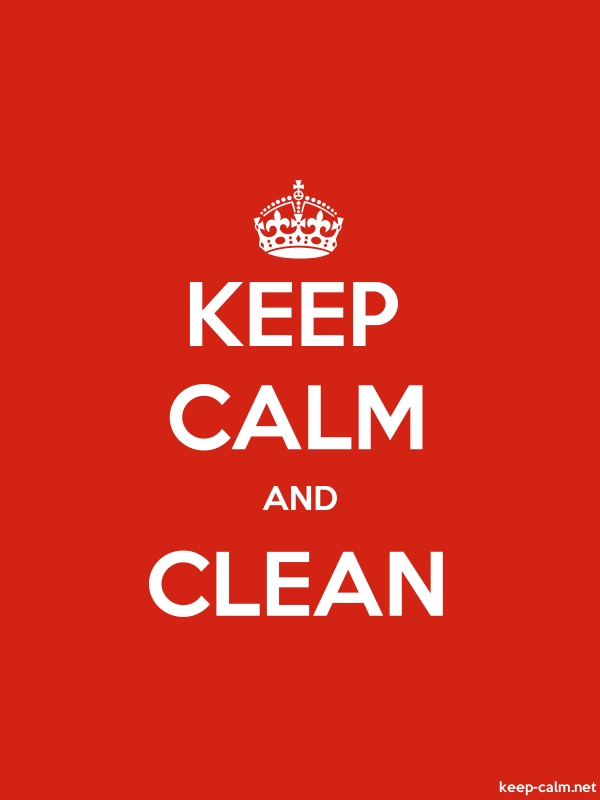 KEEP CALM AND CLEAN - white/red - Default (600x800)