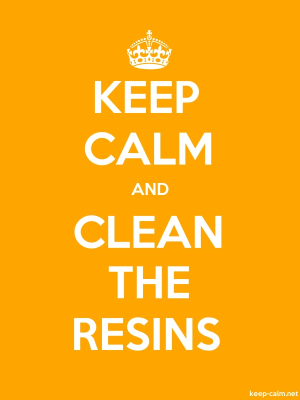 KEEP CALM AND CLEAN THE RESINS - white/orange - Default (600x800)