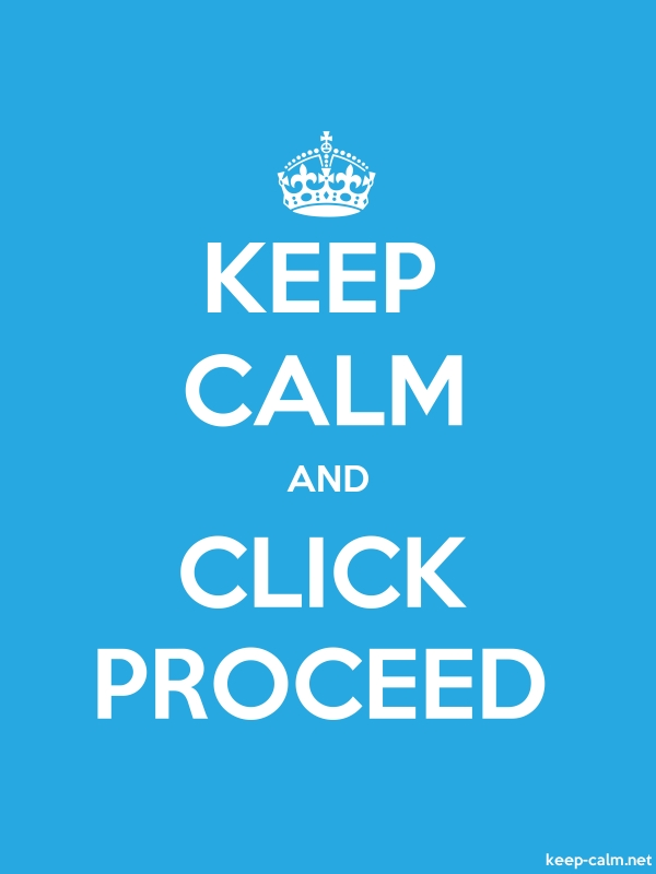 KEEP CALM AND CLICK PROCEED - white/blue - Default (600x800)