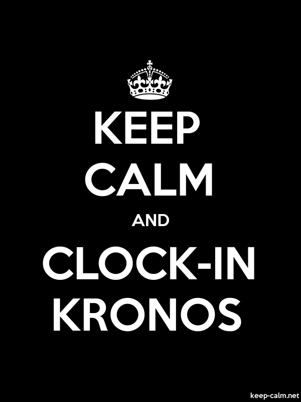 KEEP CALM AND CLOCK-IN KRONOS - white/black - Default (600x800)
