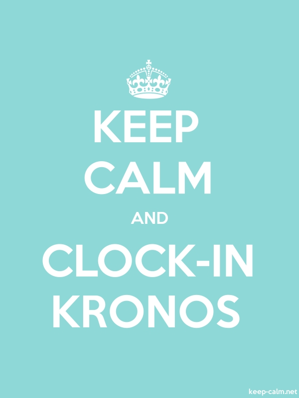 KEEP CALM AND CLOCK-IN KRONOS - white/lightblue - Default (600x800)