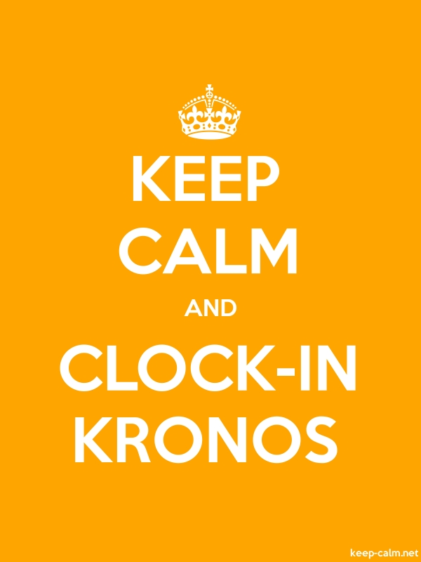KEEP CALM AND CLOCK-IN KRONOS - white/orange - Default (600x800)