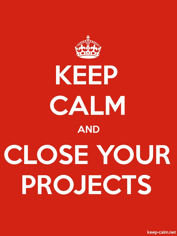 KEEP CALM AND CLOSE YOUR PROJECTS - white/red - Default (600x800)
