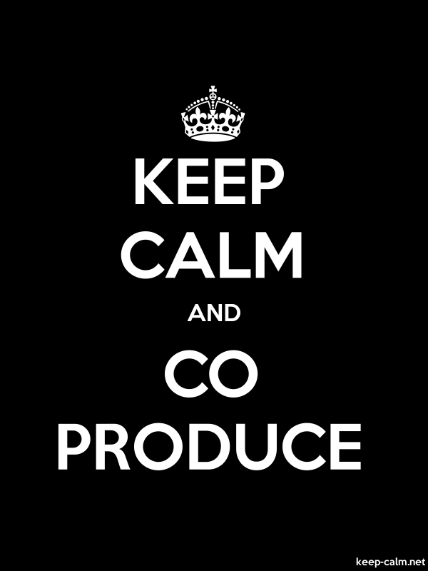 KEEP CALM AND CO PRODUCE - white/black - Default (600x800)
