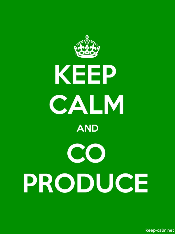 KEEP CALM AND CO PRODUCE - white/green - Default (600x800)