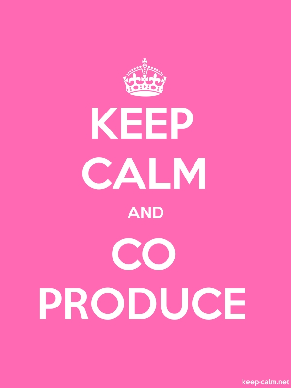 KEEP CALM AND CO PRODUCE - white/pink - Default (600x800)