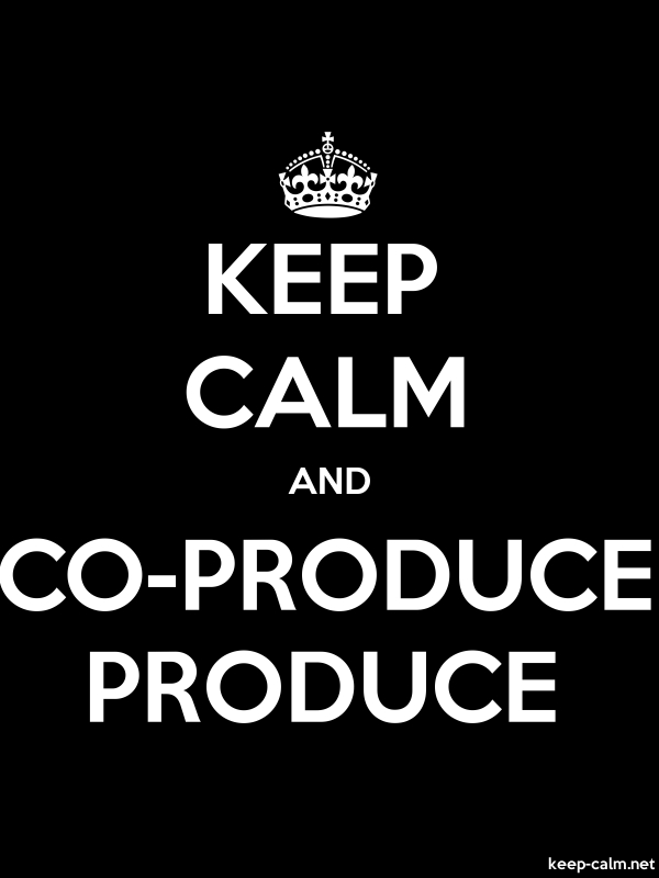 KEEP CALM AND CO-PRODUCE PRODUCE - white/black - Default (600x800)