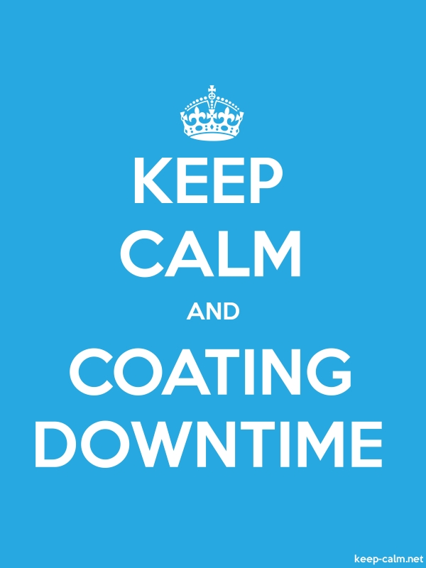 KEEP CALM AND COATING DOWNTIME - white/blue - Default (600x800)
