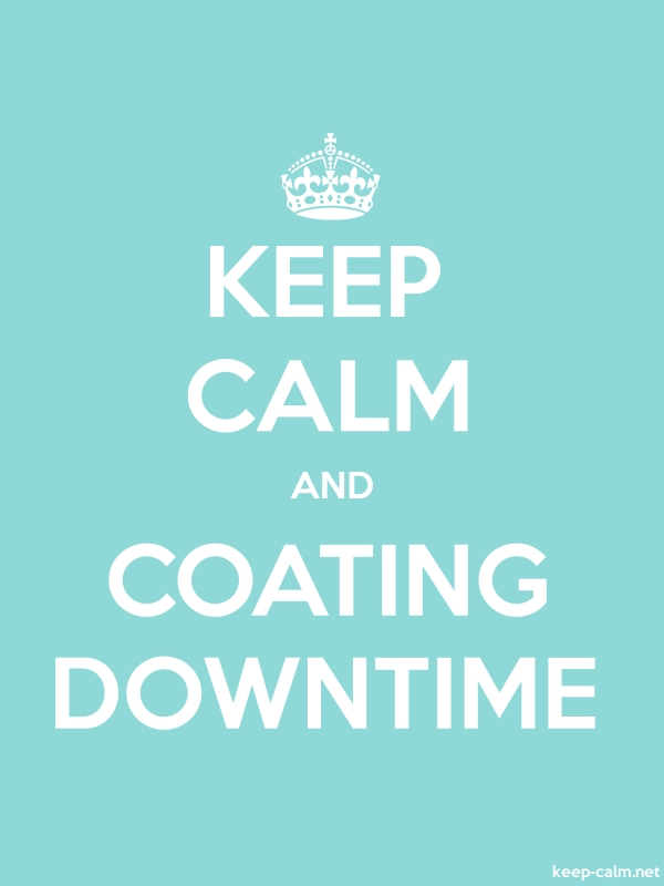 KEEP CALM AND COATING DOWNTIME - white/lightblue - Default (600x800)