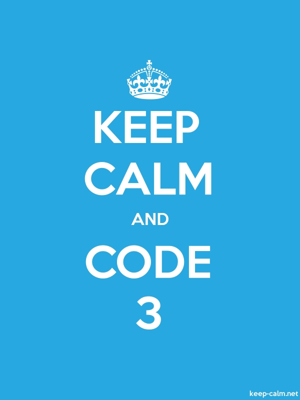 KEEP CALM AND CODE 3 - white/blue - Default (600x800)