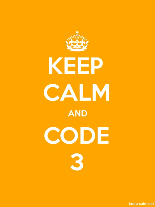KEEP CALM AND CODE 3 - white/orange - Default (600x800)