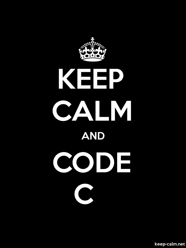 KEEP CALM AND CODE C - white/black - Default (600x800)