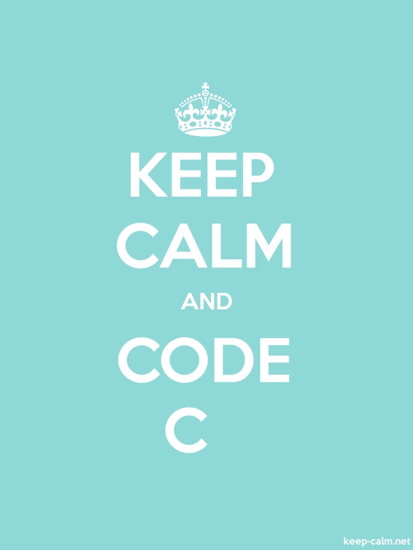 KEEP CALM AND CODE C - white/lightblue - Default (600x800)