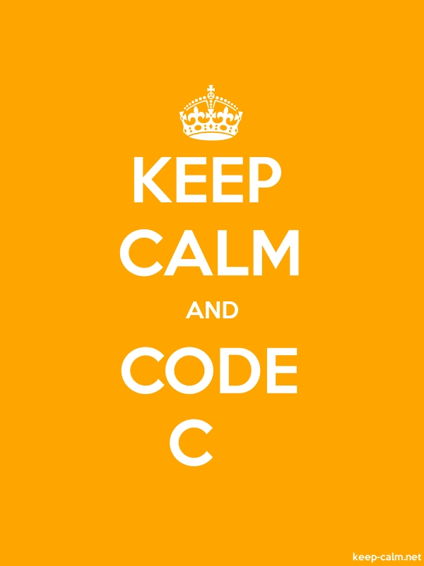 KEEP CALM AND CODE C - white/orange - Default (600x800)