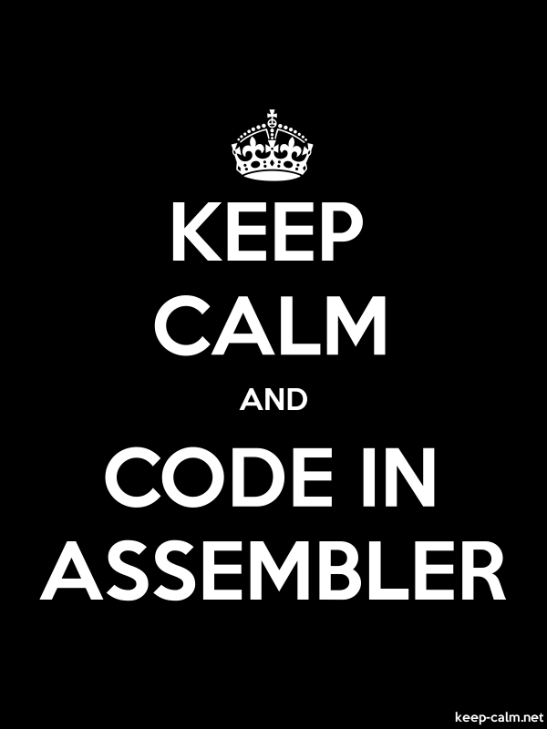 KEEP CALM AND CODE IN ASSEMBLER - white/black - Default (600x800)
