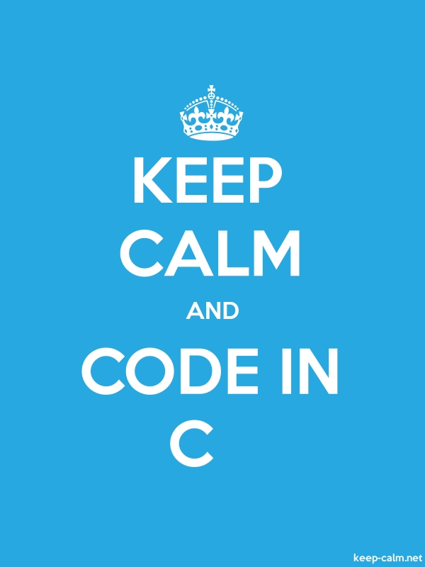 KEEP CALM AND CODE IN C - white/blue - Default (600x800)