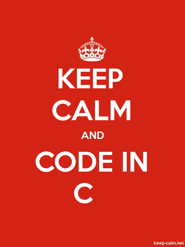 KEEP CALM AND CODE IN C - white/red - Default (600x800)
