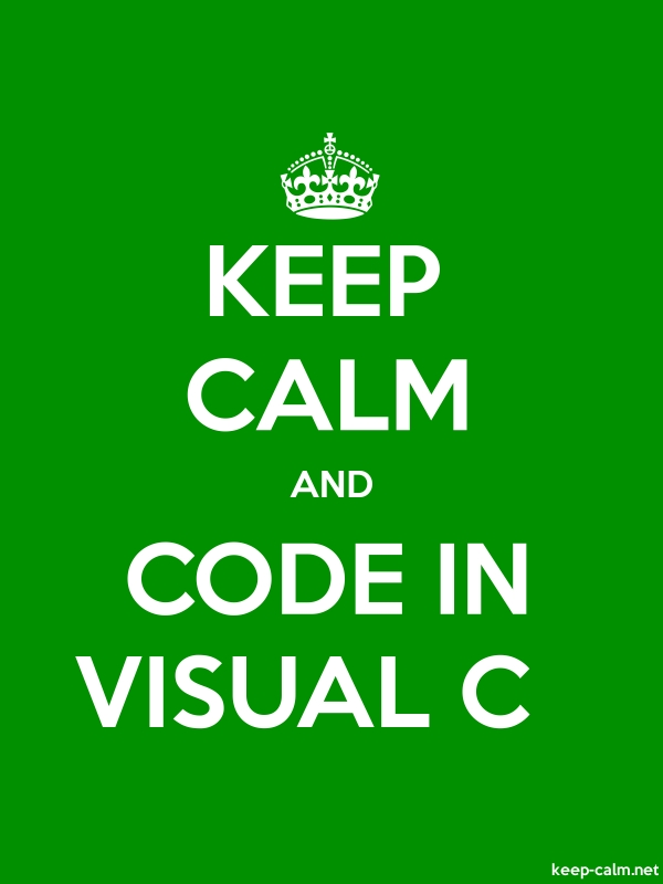 KEEP CALM AND CODE IN VISUAL C - white/green - Default (600x800)