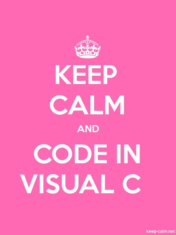 KEEP CALM AND CODE IN VISUAL C - white/pink - Default (600x800)