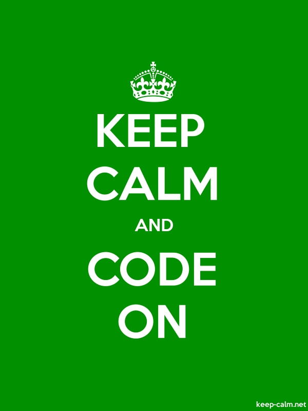 KEEP CALM AND CODE ON - white/green - Default (600x800)