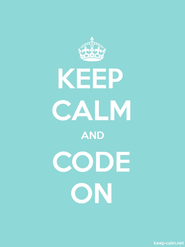 KEEP CALM AND CODE ON - white/lightblue - Default (600x800)