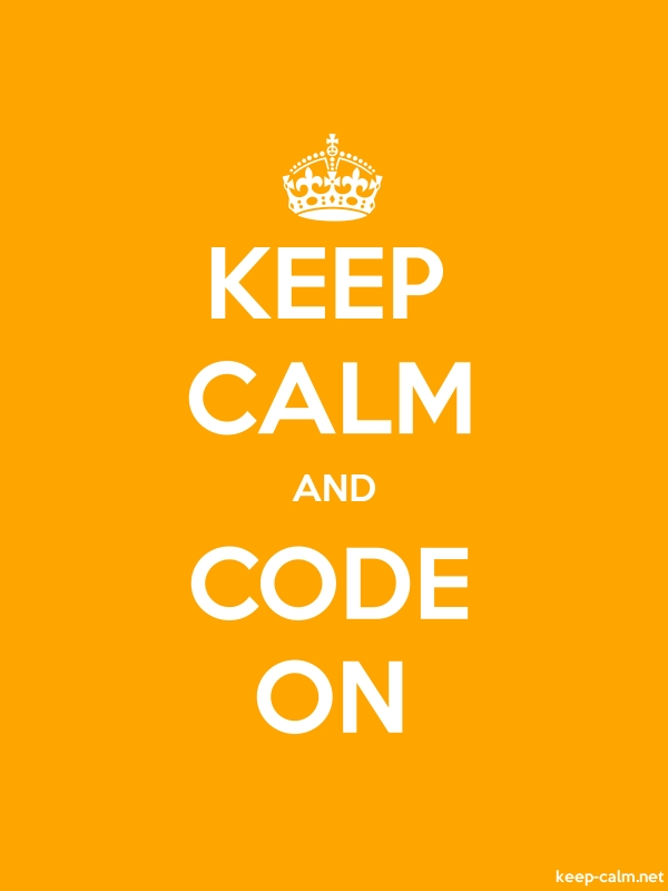 KEEP CALM AND CODE ON - white/orange - Default (600x800)