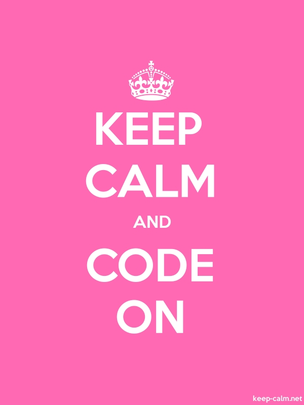 KEEP CALM AND CODE ON - white/pink - Default (600x800)