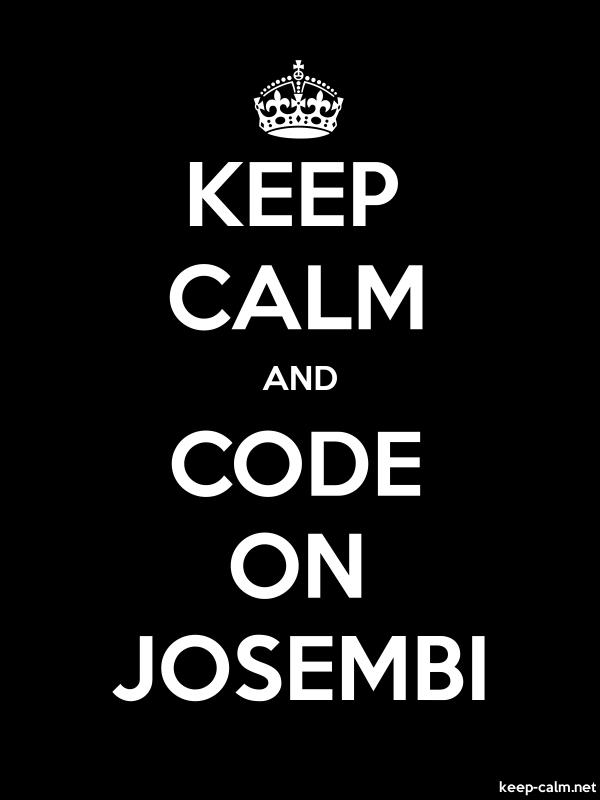 KEEP CALM AND CODE ON JOSEMBI - white/black - Default (600x800)