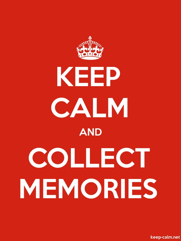 KEEP CALM AND COLLECT MEMORIES - white/red - Default (600x800)