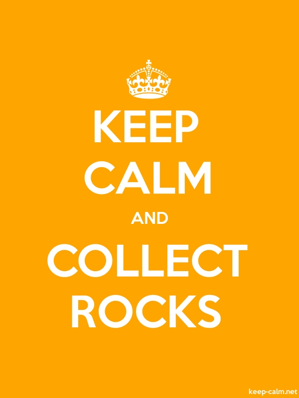 KEEP CALM AND COLLECT ROCKS - white/orange - Default (600x800)