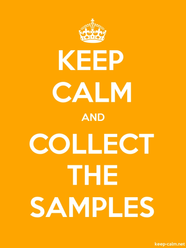 KEEP CALM AND COLLECT THE SAMPLES - white/orange - Default (600x800)