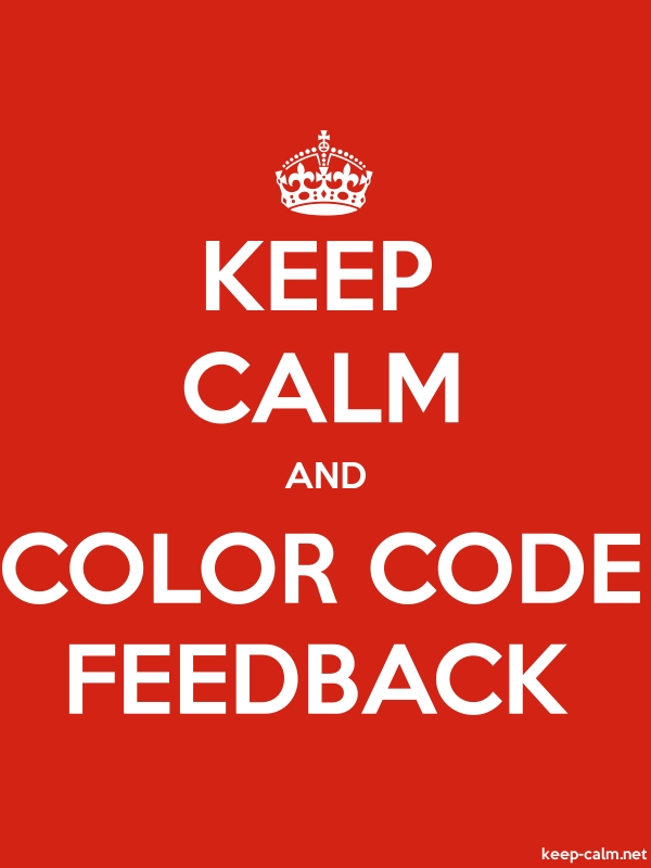 KEEP CALM AND COLOR CODE FEEDBACK - white/red - Default (600x800)