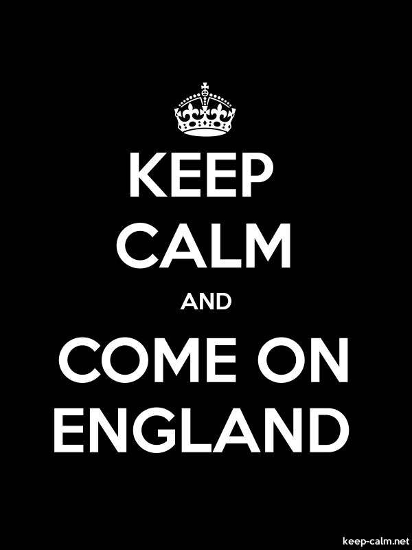 KEEP CALM AND COME ON ENGLAND - white/black - Default (600x800)