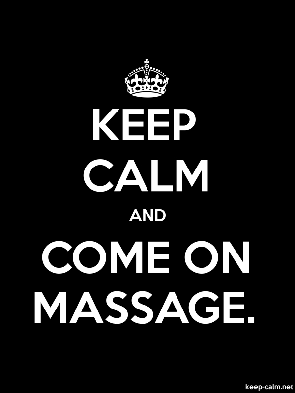 KEEP CALM AND COME ON MASSAGE. - white/black - Default (600x800)