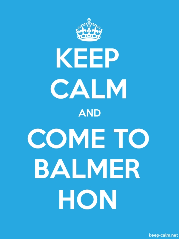 KEEP CALM AND COME TO BALMER HON - white/blue - Default (600x800)
