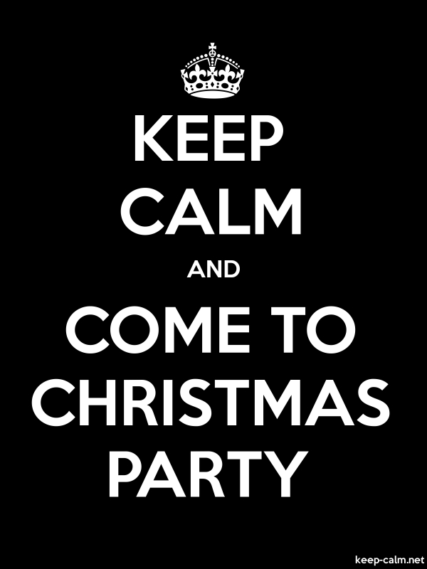 KEEP CALM AND COME TO CHRISTMAS PARTY - white/black - Default (600x800)