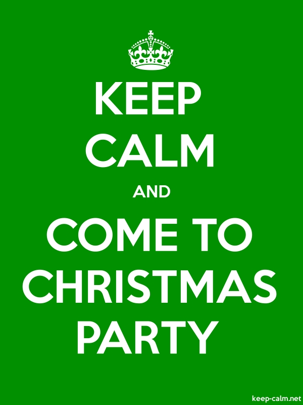 KEEP CALM AND COME TO CHRISTMAS PARTY - white/green - Default (600x800)